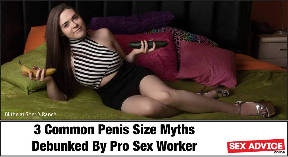 3 penis size myths debunked by pro sex worker